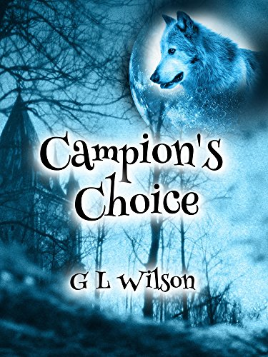 Campion's Choice, by Geoff Warwick