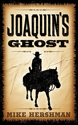 4_26_17 Joaquin's Ghost