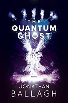 The Quantum Ghost, by Jonathan Ballagh