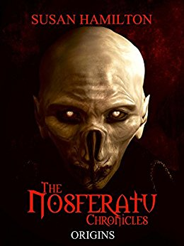 Nosferatu Chronicles: Origins, by Susan Hamilton