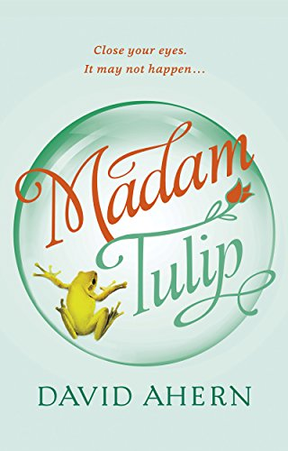 Madam Tulip, by David Ahern
