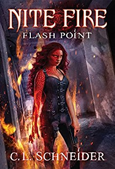 Nite Fire: Flash Point, by C. L. Schneider