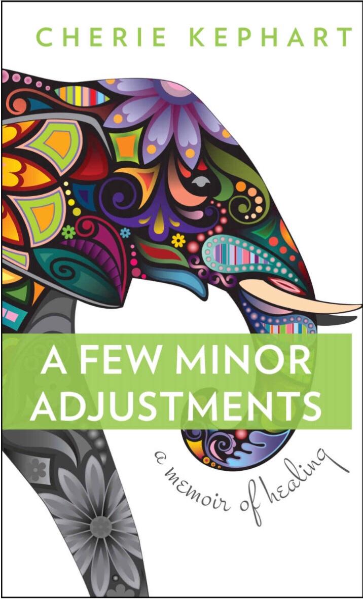 A Few Minor Adjustments, by CherieKephart