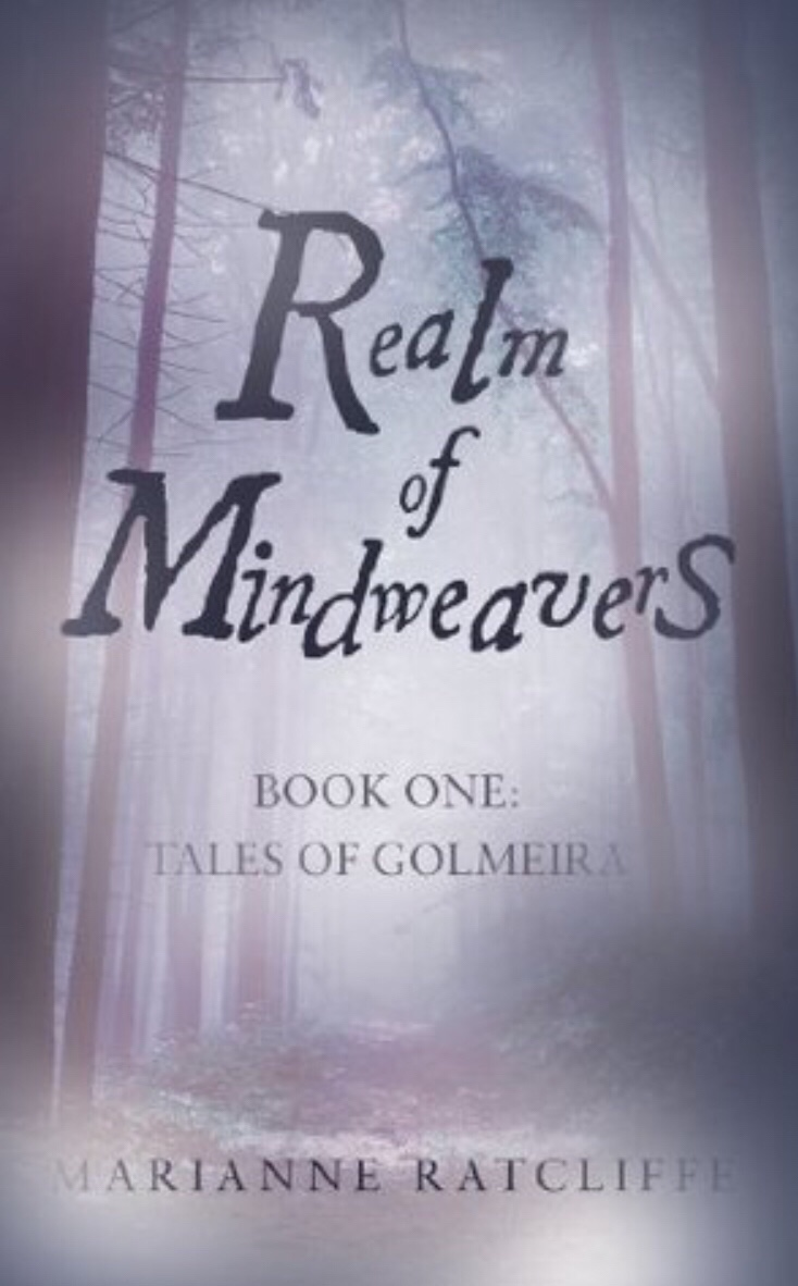 Realm of Mindweavers, by Marianne Ratcliffe
