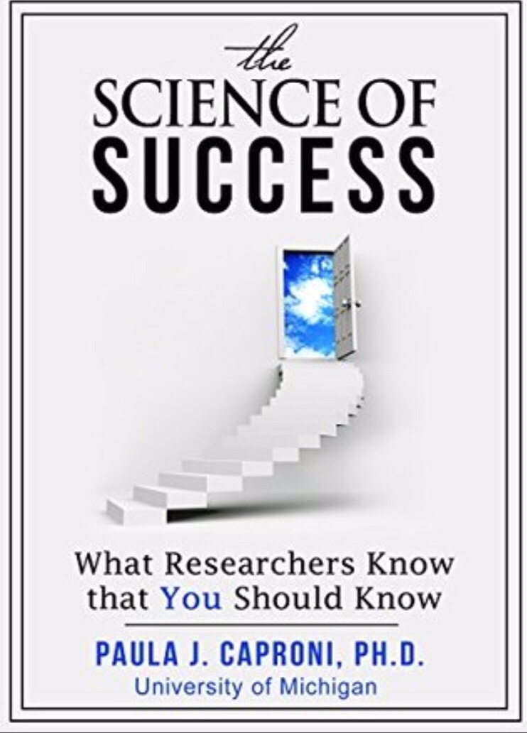 The Science of Success, by Paula Caproni